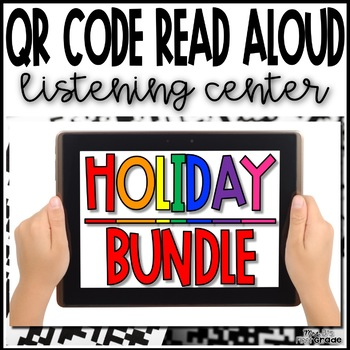 QR Code Read Aloud Listening Center - Holiday BUNDLE