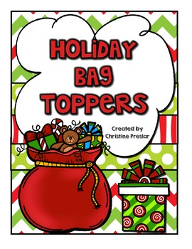 Holiday Bag Toppers - {7 Different Gifts}