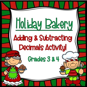 Adding and Subtracting Decimals Holiday Activity!