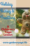 Holiday Baking / Traditions
