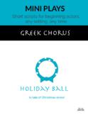 Holiday Ball (Greek Chorus)