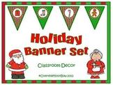 Holiday Banner Set ~ Classroom Decor