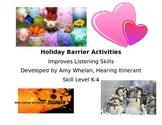 Listening Activity:  Holiday Barrier Activities