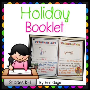 Holiday Booklet: A Focus on Holidays for Kindergarten and First Grade