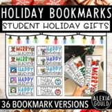 Holiday/ Christmas Bookmarks 30+   Teacher Holiday Gifts to Students   Editable