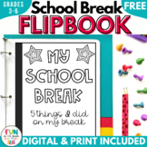 School Break Writing Flipbook [FREE]