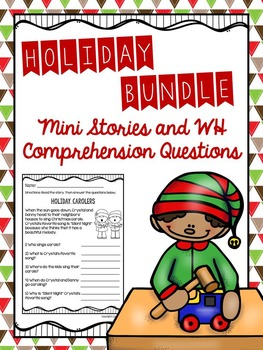 Holiday Bundle Mini Stories and WH Comprehension Questions