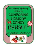 Holiday Candy Density Experiment!  Measure & Calculate w/ a Christmas twist!