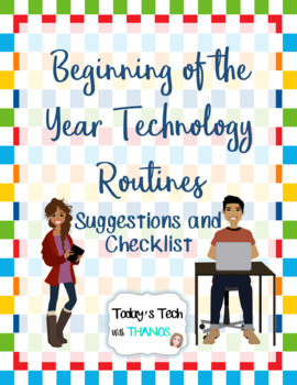 Beginning of the Year Technology Routines