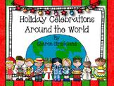 Holiday Celebrations Around the World