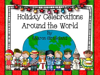Holiday Celebrations Around the World