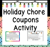 Holiday Chore Coupon Activity: Great for Christmas or Any