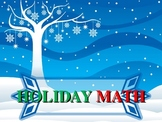 Holiday (Christmas, Hanukkah, Kwanzaa) Math Review
