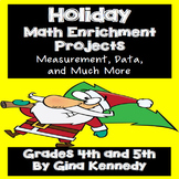 Holiday Math Enrichment Projects for Upper Elementary Students