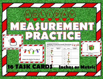 Holiday Christmas Measurement Practice Task Cards (16) Metric AND/OR  Inches