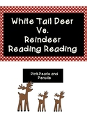 Holiday Christmas Reindeer vs. White Tailed Deer Reading Compare and Contrast