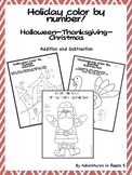 Holiday Color By Numbers (Addition and Subtraction-3 packs in one!)
