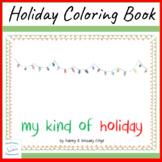 Holiday Coloring Book Christmas Winter Solstice Chanukah Kwanzaa Santa Claus