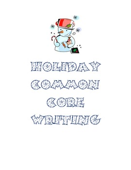 Holiday Common Core Writing Lessons