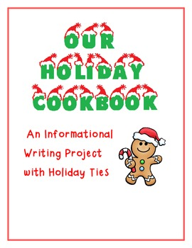 Holiday Cookbook Informational Writing
