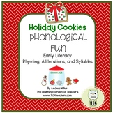 Holiday Cookies Phonological Fun~Rhyming, Alliterations, and Syllables