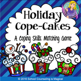Holiday Cope-Cakes: A Coping Skills Matching Game
