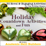 Holiday Countdown Fun with 50 Novel, Engaging and Enrichin