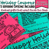 Holiday Coupons for Students In Color & Black & White EDITABLE