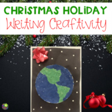 Holiday Writing Craft Gifts to the World