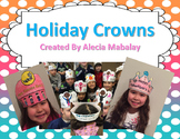 Holiday Crowns (for students to decorate and wear)