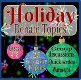Holiday Debate Topics & Persuasive Writing Prompts