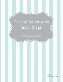 Holiday Decoration Math Glyph