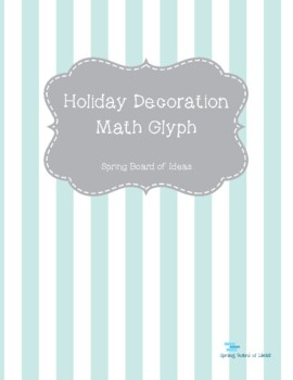 Holiday Decoration Math Glyph