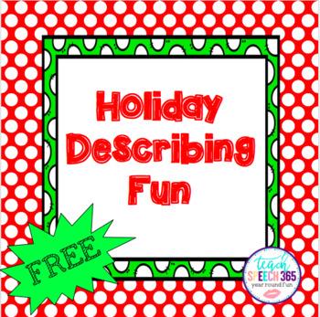 Holiday Describing Fun!