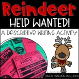 Holiday Descriptive Writing-Reindeer Wanted!