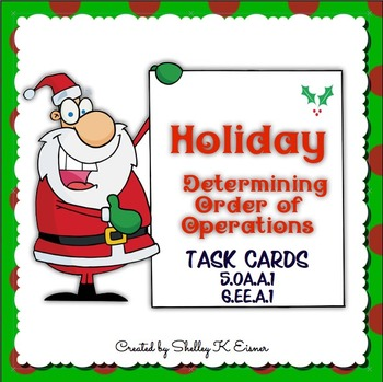 Christmas Holiday Determining Order of Operations Task Cards