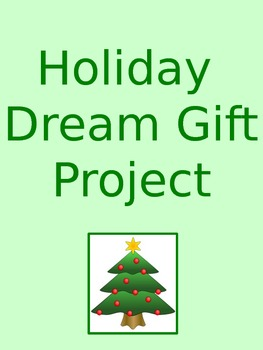 Holiday Dream Gift Project