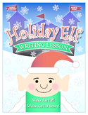Holiday Elf Writing Project