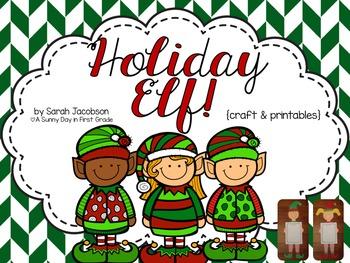 Holiday Elf {writing, craft & printables!}