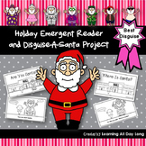 Holiday Emergent Reader and Santa in Disguise Project