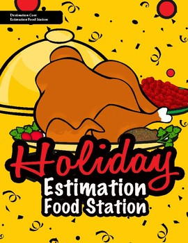 Holiday Estimation Food Station