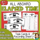 Holiday Express Task Cards for practicing Elapsed Time - Christmas math center