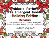 Holiday Foldable Readers! 15 Emergent Readers! No Prep- Fold & Read; CC Aligned!