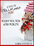 Holiday Fractions Word Problems - 12 Days of Christmas Fre