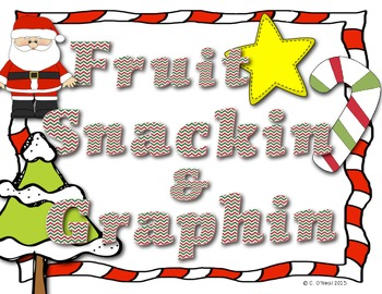 Holiday Fruit Snackin & Graphin