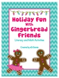 Holiday Fun with Gingerbread Friends