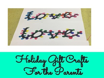 Holiday-Valentines Day- Mother's Day Crafts for Parents