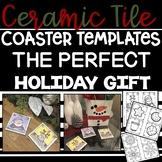Holiday Gift   DIY Ceramic Tile Coaster Templates