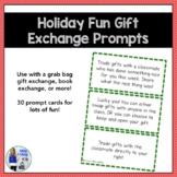 Holiday Gift Exchange Prompts