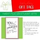 Holiday Gift Tag | Teacher/Parent/Volunteer/Student Appreciation